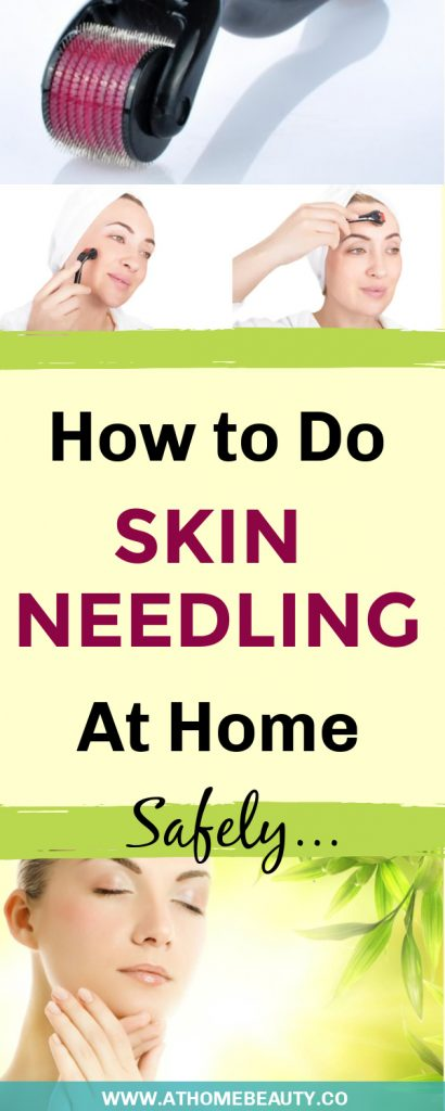 How To Do Skin Needling at Home Safely