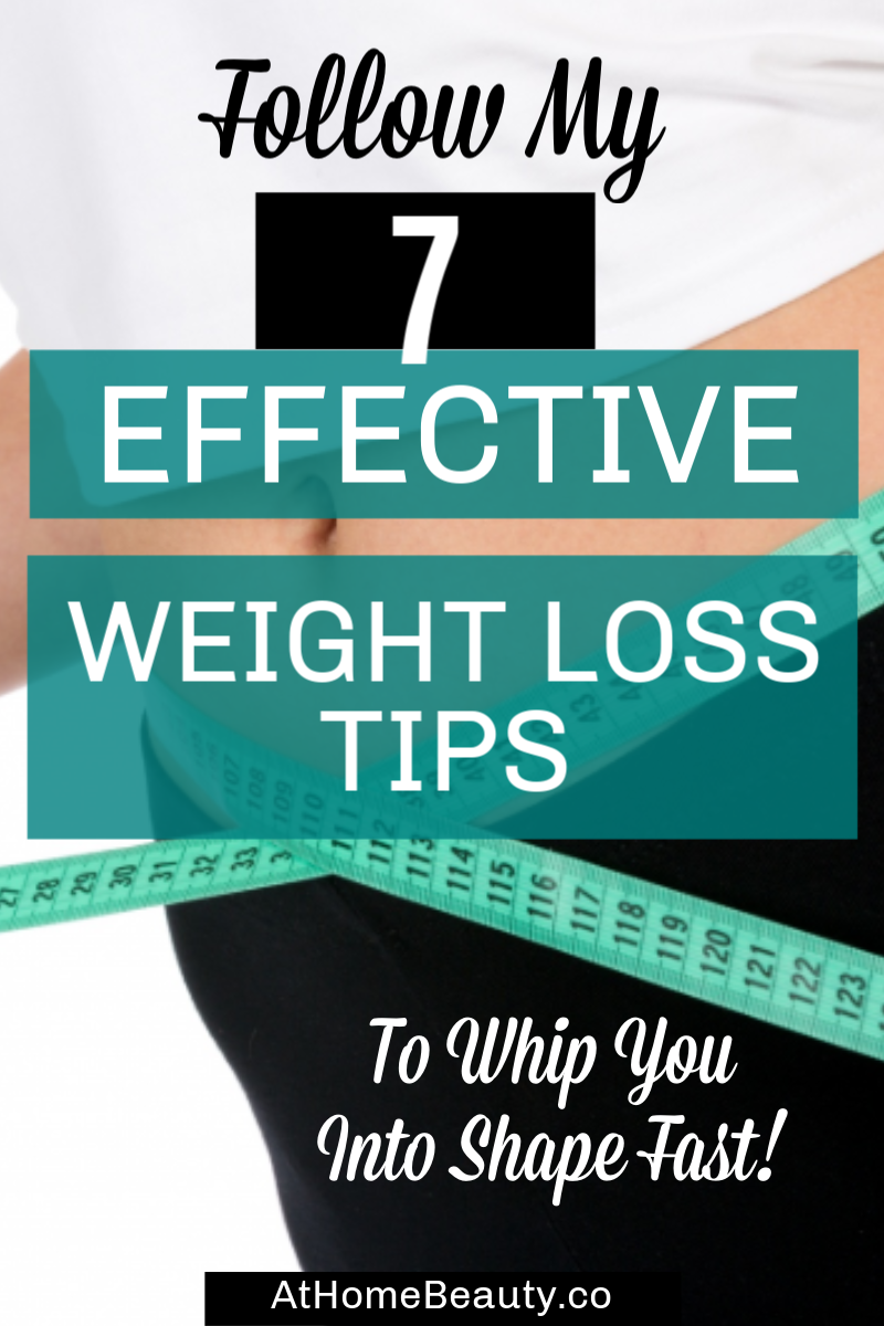 7 Effective Weight Loss Tips